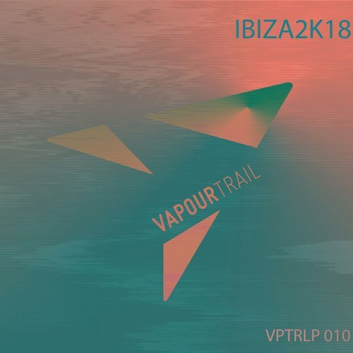 VA - Ibiza Sampler 2018 [VapourTrail Records]
