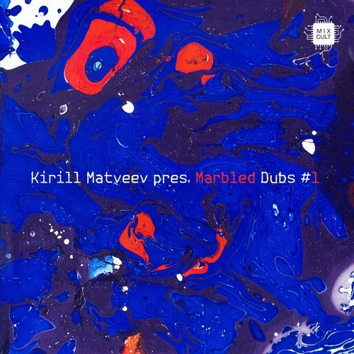 VA - Kirill Matveev pres. Marbled Dubs, Vol. 1 [MixCult Records]