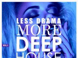 VA - Less Drama More Deep-House, Vol. 1 [WMG]