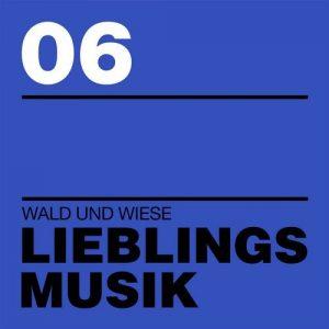 VA - Lieblingsmusik 06 [Wald Und Wiese]