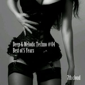 VA - Melodic Techno #04- Best of 5 Years [7th Cloud]