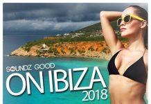 VA - Soundz Good On Ibiza - 2018 [Soundz Good]