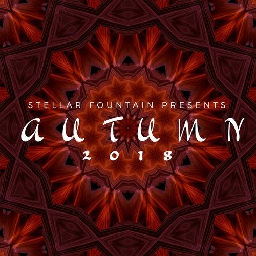 VA - Stellar Fountain Presents : Autumn 2018 [Stellar Fountain]