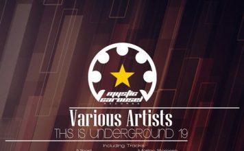 VA - This Is Underground 19 [Mystic Carousel Records]