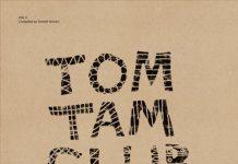 VA - Tom Tam Club, Vol. 3 (Compiled by Tomoki Tamura) [Holic Trax]