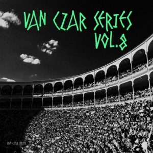 VA - Van Czar Series, Vol. 8 (Compiled & Mixed by Van Czar) [Van Czar Series]