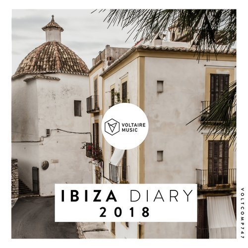 VA - Voltaire Music pres. The Ibiza Diary 2018 [Voltaire Music]