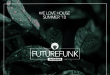 VA - We Love House (Summer '18) [Futurefunk Recordings]