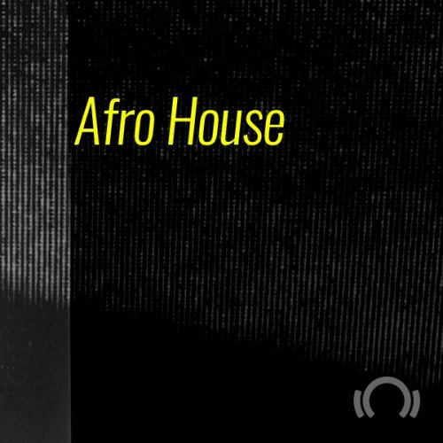 BEATPORT ADE SPECIAL AFRO HOUSE