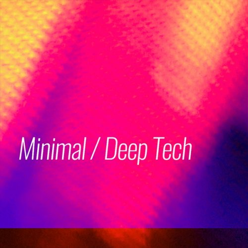 BEATPORT PEAK HOUR TRACKS 2018 Minimal / Deep Tech