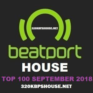 Beatport HOUSE Top 100 SEPTEMBER 2018