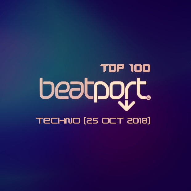 Beatport Techno Top 100 (25 Oct 2018)