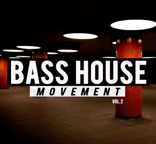 VA - Bass House Movement, Vol.2 [Digital Empire Compilations]