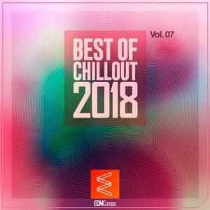 VA - Best of Chillout 2018, Vol. 07 [EDM Comps]