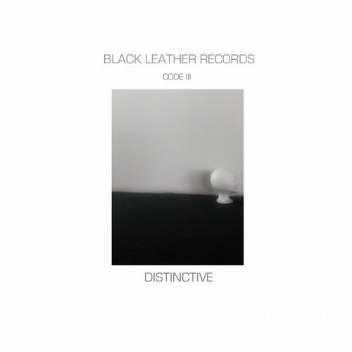 VA - CODE III Distinctive Compilation  Black Leather Records Strictly Music For Clubs [Black Leather Records]