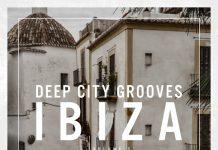 VA - Deep City Grooves Ibiza Vol 3