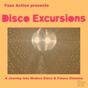 VA - Disco Excursions Vol. 1 [Faze Action Records]