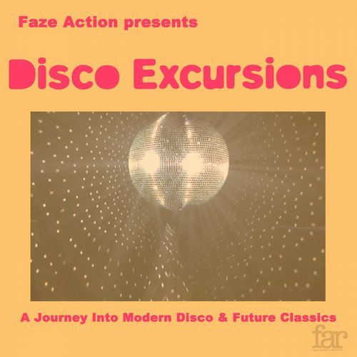 VA - Disco Excursions Vol. 1 [Faze Action Records]