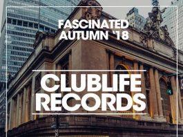 VA - Fascinated Autumn '18 [Clublife Records]
