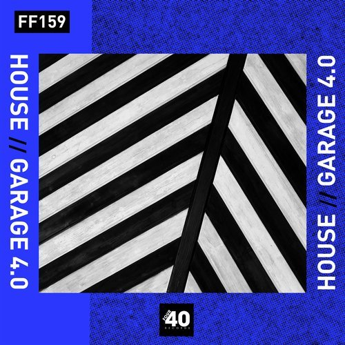 VA - House x Garage 4.0 [Four40 Records]