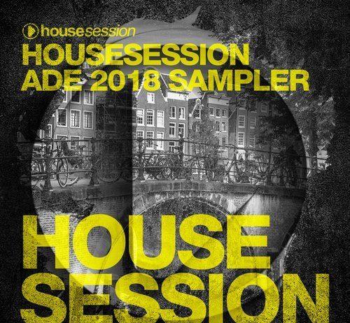 VA - Housesession ADE 2018 Sampler [Housesession Records]
