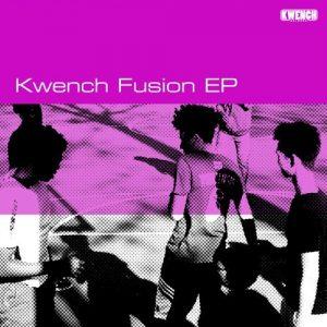 VA - Kwench Fusion EP [Kwench Records]