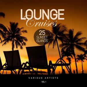 VA - Lounge Cruises, Vol. 1 (25 Sunset Islands) [Paradise City]