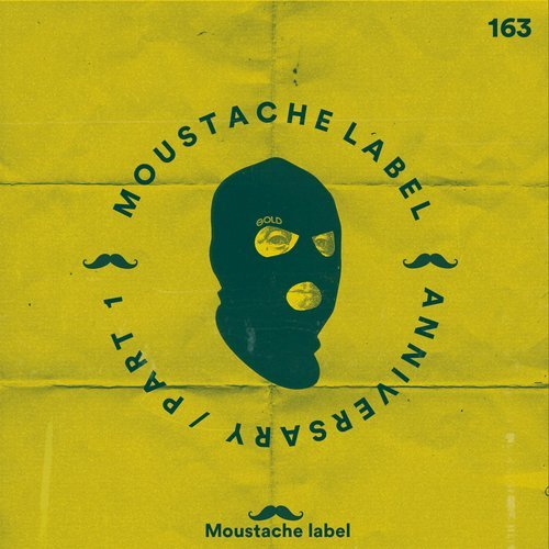 VA - Moustache Label Anniversary 6 YEARS PART. 1 [Moustache Label]