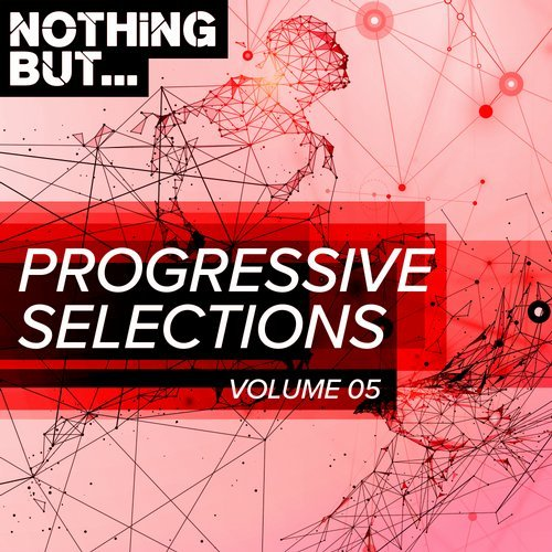 VA - Nothing But... Progressive Selections, Vol. 05 [Nothing But]