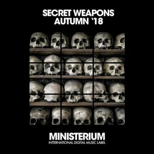 VA - Secret Weapons (Autumn '18) [Ministerium Records]