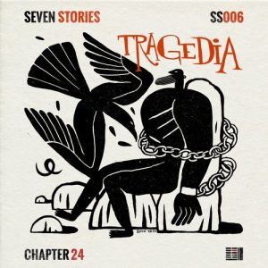VA - Seven Stories: Tragedia [Chapter 24 Records]