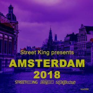 VA - Street King Presents Amsterdam 2018 [Street King]