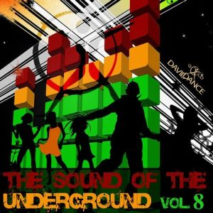VA - THE SOUND OF THE UNDERGROUND Vol. 8 [Daviddance Gold]