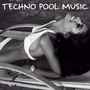 VA - Techno Pool Music: Feel The Vibe