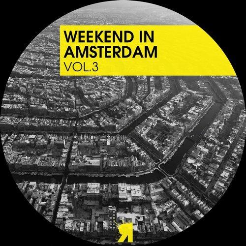 VA - Weekend In Amsterdam, Vol. 3 [Respekt Recordings]