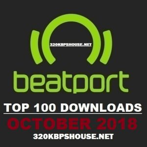 Beatport Top 100 Downloads OCTOBER 2018