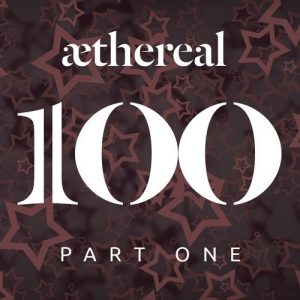 VA - Aethereal 100 Part One [Aethereal]