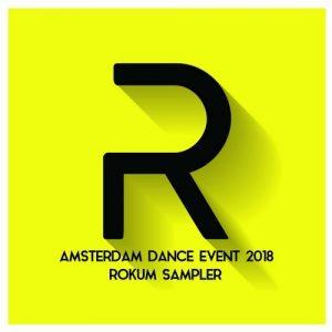 VA - Amsterdam Dance Event 2018 Rokum Sampler [Rokum Records]