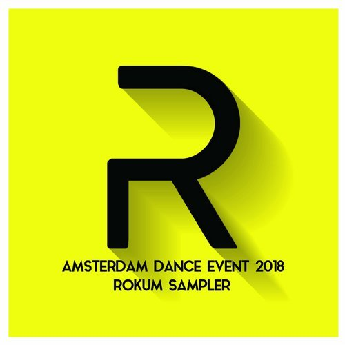 VA - Amsterdam Dance Event 2018 Rokum Sampler [Rokum Records]