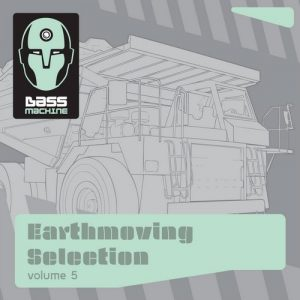 VA - Bass Machine Earthmoving Selection, Vol. 5 [Alien Technology]