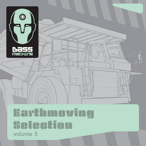 VA - Bass Machine Earthmoving Selection, Vol. 5 [Alien Technology]