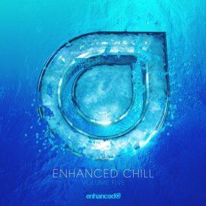 VA - Enhanced Chill, Vol. 5 [Enhanced Music]