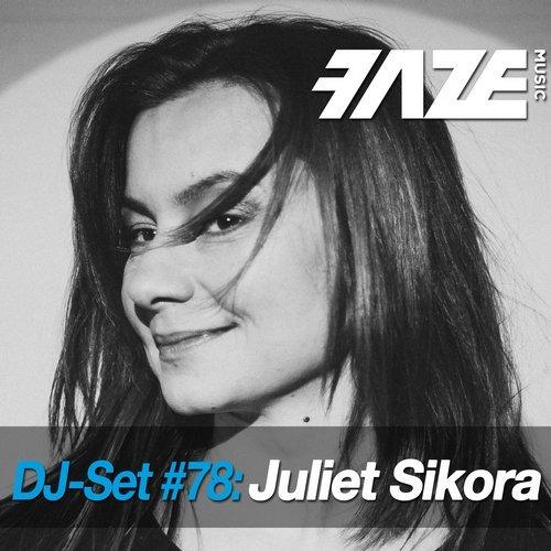 VA - Faze DJ Set #78: Juliet Sikora [dig dis! Series]