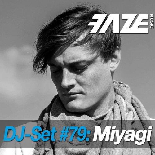 VA - Faze DJ Set #79: Miyagi [dig dis! Series]