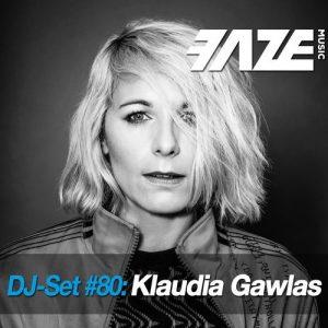 VA - Faze DJ Set #80: Klaudia Gawlas [dig dis! Series]