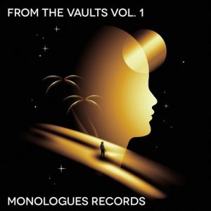 VA - From the Vaults, Vol. 1 [Monologues Records]