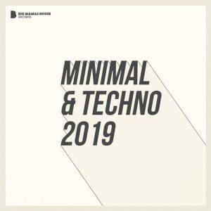 VA - Minimal & Techno 2019 [Big Mamas House Compilations]