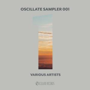 VA - Oscillate Sampler 001 [Oscillate Records]