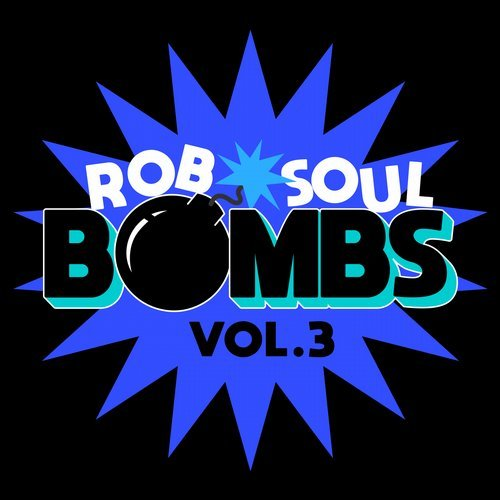 VA - Robsoul Bombs Vol.3 [Robsoul Essential]