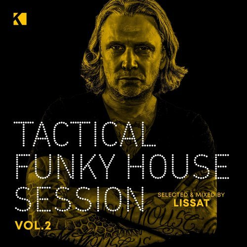 VA - Tactical Funky House Session, Vol. 2 (Mixed by Jens Lissat) [KNM]